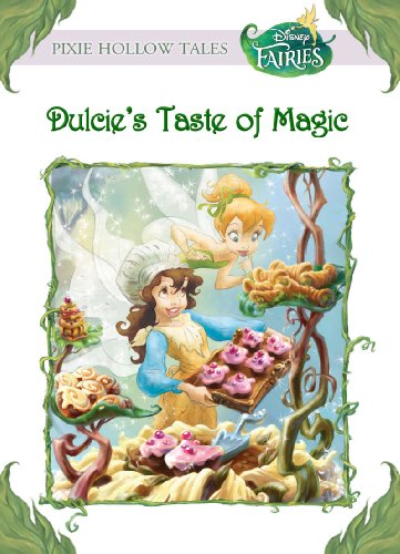 Disney Fairies:  Dulcie's Taste of Magic (Disney Chapter Book (ebook))