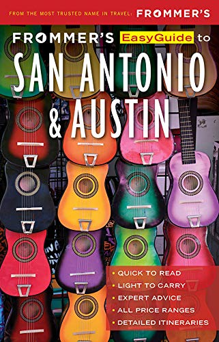 Frommers EasyGuide to San Antonio and Austin (EasyGuides)