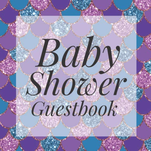 (Baby Shower Guestbook: Mermaid glitter pink Purple Under the Sea Signing Sign In Book, Welcome New Baby Girl with Gift Log Recorder, Address Lines, Prediction, Advice Wishes, Photo Milestones)