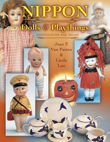 Nippon Dolls & Playthings: Identification and Values