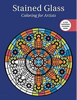 Stained Glass Coloring For Artists Creative Stress Relieving Adult Book Series