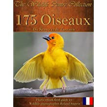 175 oiseaux du Kenya et de Tanzanie (The Wildlife Centre eBook Collection) (French Edition)