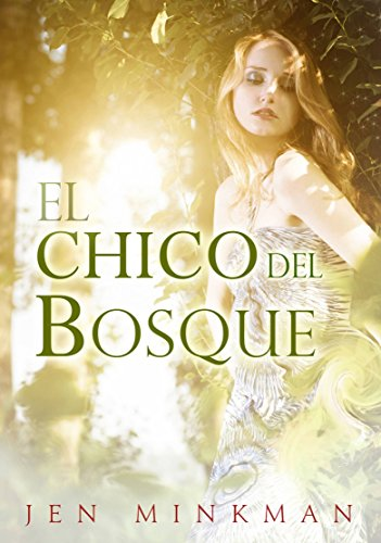 El chico del bosque (Spanish Edition) by [Minkman, Jen]
