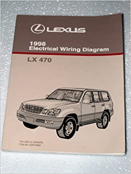 1998 lexus lx470 electrical wiring diagrams: toyota motor corporation:  amazon com: books