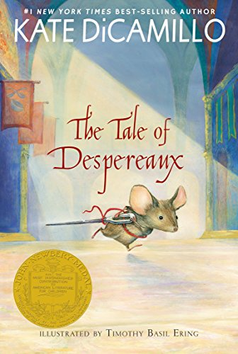 The Tale of Despereaux: Being the Story of a Mouse, a Princess, Some Soup, and a Spool of Thread from Candlewick Press