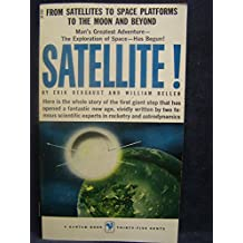 SATELLITE - From Satellites to Space Platforms to the Moon and Beyond