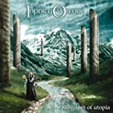Kingdom of Utopia: +DVD by Infinity Overture (2009-11-23)