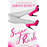 Sugar Rush: A Sugar Bowl Novel