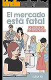 El mercado está fatal (Rocabolsillo Bestseller)