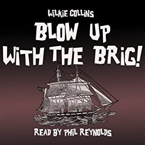 Blow Up with the Brig Audiobook
