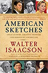 American Sketches: Great Leaders, Creative Thinkers, and Heroes of a Hurricane Paperback