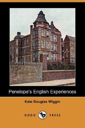 Download Penelope's English Experiences (Dodo Press) PDF