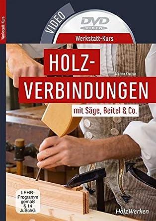 Werkstatt-Kurs Holzverbindungen, DVD-Video