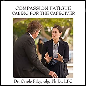 Compassion Fatigue Caring for the Caregiver Speech