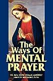 The Ways of Mental Prayer