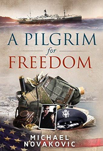 A Pilgrim for Freedom