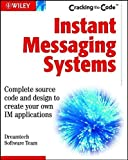 img - for Instant Messaging Systems: Cracking the Code by Dreamtech Software Team (2002) Paperback book / textbook / text book