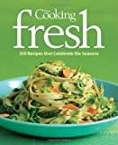Fine Cooking Fresh, Editors of Fine Cooking, 1600851096