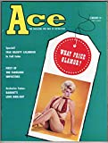 : Ace - the Magazine for Men of Distinction - February 1960 - Volume 3 Number 5 [VINTAGE MEN'S MAGAZINE]