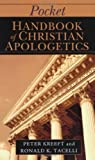 Pocket Handbook of Christian Apologetics, Peter Kreeft and Ronald K. Tacelli, 0830827021