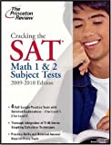 Cracking the SAT Math 1 & 2 Subject Tests, 2009-2010 Edition (College Test Preparation)