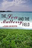 img - for The Sea and the Mulberry Field book / textbook / text book