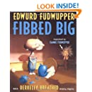 Edwurd Fudwupper Fibbed Big (Storyopolis Books)