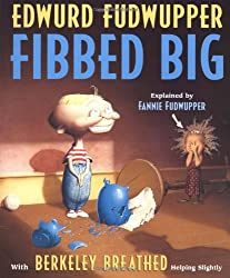 Edwurd Fudwupper Fibbed Big (Storyopolis Books)