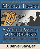 img - for Making Tracks: The Writer's Guide to Audiobooks (And How To Produce Them) book / textbook / text book