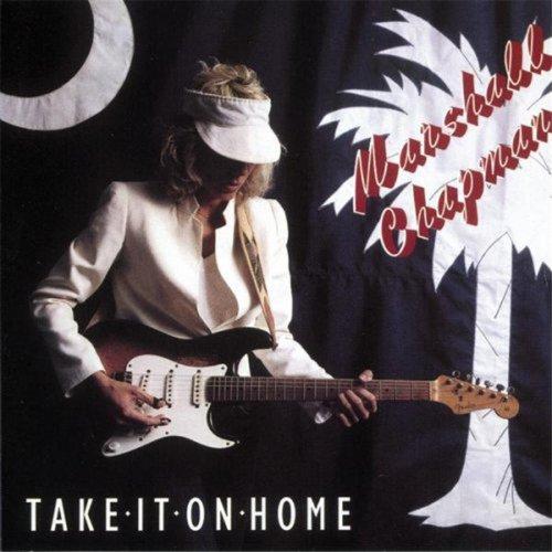 Marshall Chapman: Take It on Home (Audio CD)