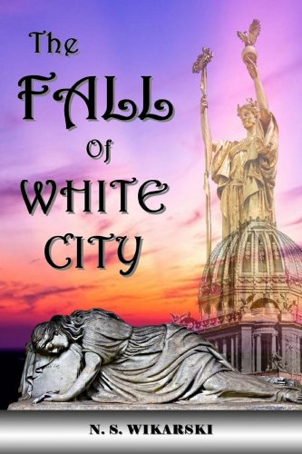 The Fall Of White City (Gilded Age Mysteries Book 1)