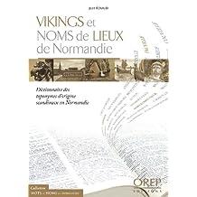 VIKINGS ET NOMS DE LIEUX DE NORMANDIE