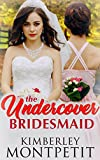 Download The Undercover Bridesmaid in PDF ePUB Free Online