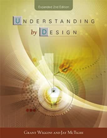 Understanding by Design, Expanded 2nd Edition (English Edition)