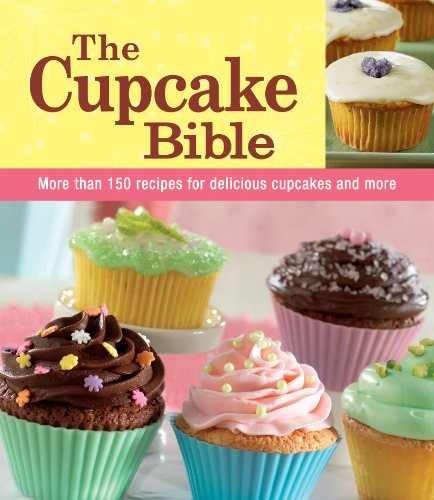 Read Online The Cupcake Bible pdf