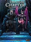 The Final Chapter: A LitRPG Epic (World of Samar Book 4)