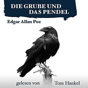 Die Grube und das Pendel Audiobook