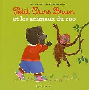 """Afficher """"Petit Ours Brun et les animaux du zoo"""""""