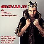 Richard III : Monologues en Francais [Richard III: Monologues in French] | William Shakespeare