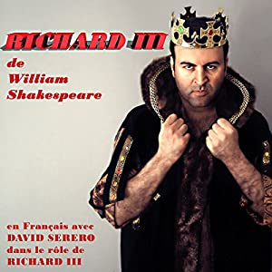 Richard III : Monologues en Francais [Richard III: Monologues in French] Audiobook