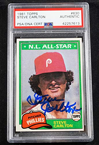 (STEVE CARLTON Signed 1981 Topps Baseball Card #630 - PSA slabbed - PHILLIES)