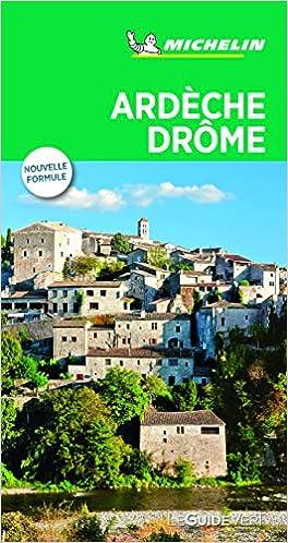 Ardèche Drôme (Le Guide Vert): Amazon.es: MICHELIN: Libros en ...