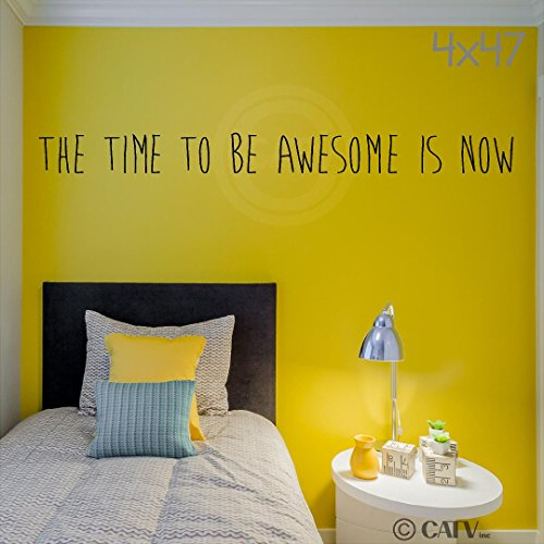 The Time to Be Awesome Is Now (M) wall saying vinyl lettering home decor decal stickers quotes (Black, 4x47)