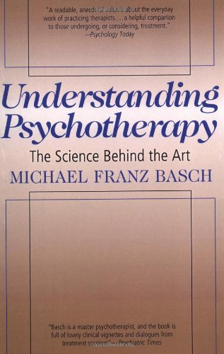 Understanding Psychotherapy: The Science Behind The Art