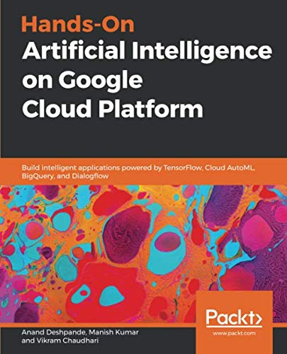 Hands-On Artificial Intelligence on Google Cloud Platform Front Cover