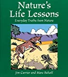 Nature's Life Lessons: Everyday Truths from Nature