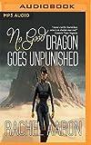 No Good Dragon Goes Unpunished (Heartstrikers)