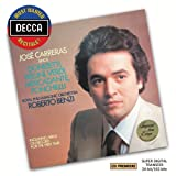 Most Wanted Recitals: Jose Carreras Sings Donizetti, Bellini, Verdi, Mercadante & Ponchielli