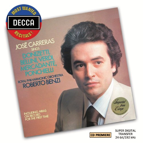 Price comparison product image Most Wanted Recitals: Jose Carreras Sings Donizetti, Bellini, Verdi, Mercadante & Ponchielli