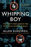 Image of Whipping Boy: The Forty-Year Search for My Twelve-Year-Old Bully